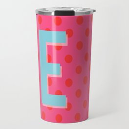 E is for Excellent Travel Mug