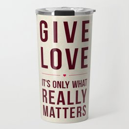 Give Love Travel Mug