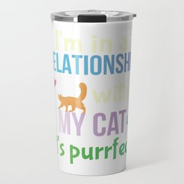 Funny Cat Lovers Pun Cat Owners Joke Gift Travel Mug