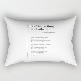 Hope is the thing with feathers by Emily Dickinson Rectangular Pillow