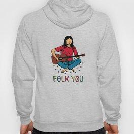 Folk You Guitar Hippie Hoody