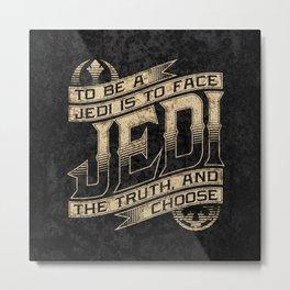 To Be A Jedi Metal Print