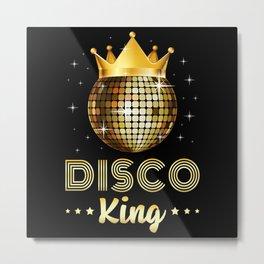 Dance Dancing Disco King Dancer Party Gift Idea Metal Print