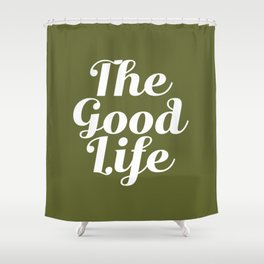 The Good Life - Olive Green and White Shower Curtain