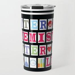 Better Chemistry Better Life Travel Mug