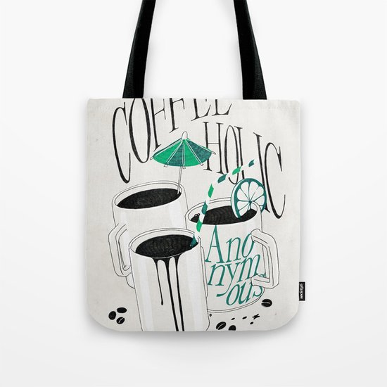 Us And Them: Coffeeholic Anonymous. Tote Bag