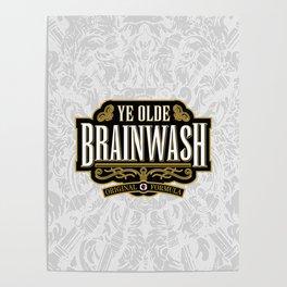 Ye Olde BRAINWASH Poster
