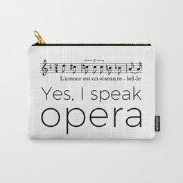 I speak opera (mezzo-soprano) Carry-All Pouch