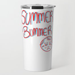 Summer Bummer Travel Mug