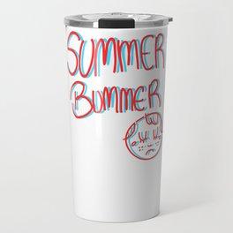 Summer Bummer Travel Mug