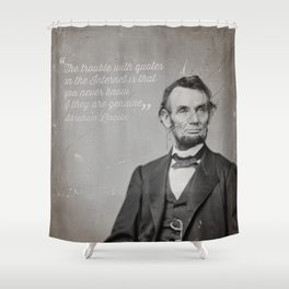 Abraham Lincoln Quote Shower Curtain