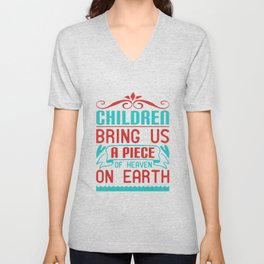 baby - children bring us a piece of heaven on earth Unisex V-Neck