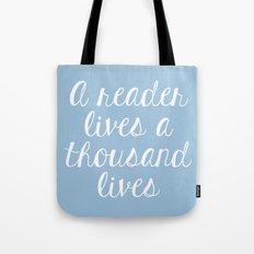 A Reader Lives a Thousand Lives - Blue Tote Bag