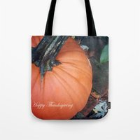 thanksgiving Tote Bags featuring Happy Thanksgiving! by Colleen G. Drew