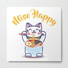 Miso Happy Funny Japanese Anime Cat Manga Gift Metal Print