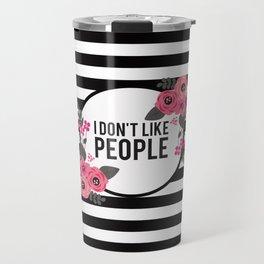 I Hate People Travel Mug