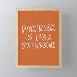 Feminism Is For Everyone Framed Mini Art Print