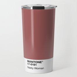MANTONE® Nasty Woman Travel Mug