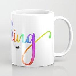 I Need a Fucking Nap Coffee Mug
