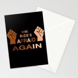 Make Racists Afraid Again skin tones Stationery Cards