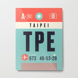 Baggage Tag A - TPE Taipei Taoyuan Taiwan Metal Print