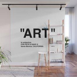 """""""ART"""" Wall Mural"""