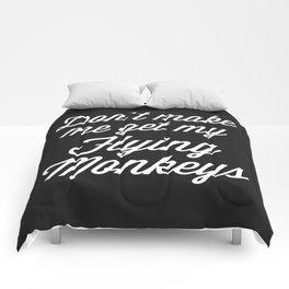 Flying Monkeys Funny Quote Comforters