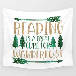 Reading is a Great Cure for Wanderlust (Green/Brown) Wall Tapestry