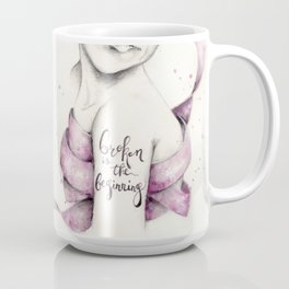 Broken is the Beginning Coffee Mug