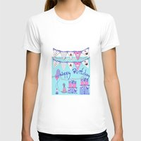happy birthday T-shirts featuring Happy Birthday by KarenHarveyCox