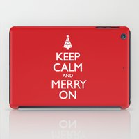 keep calm iPad Cases featuring Keep Calm by Trend