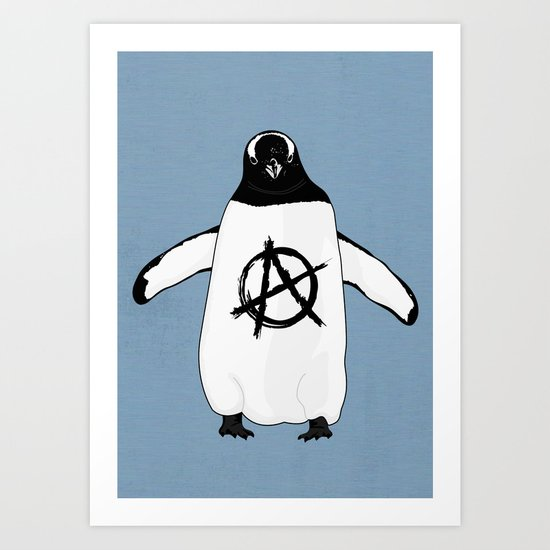 Anarchy in the Antarctic Art Print