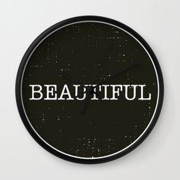 Beautiful - Black and White  Wall Clock