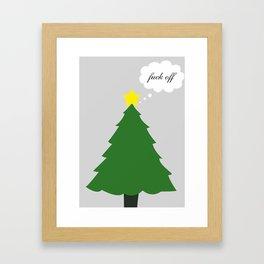 Fuck Off Christmas (Less Festive) Framed Art Print
