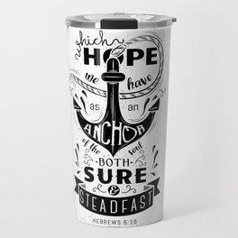 Hebrews 6:19 Travel Mug