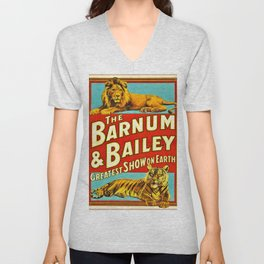 Barnum and Bailey Great Show on Earth - Lion and Tiger Vintage Circus Poster Unisex V-Neck