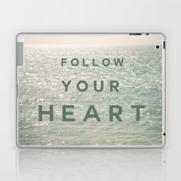 Follow you heart Laptop & iPad Skin