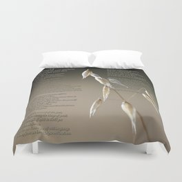 Desiderata and Silent Wild Oat Duvet Cover