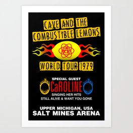 Cave & The Combustible Lemons Art Print
