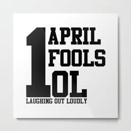 April Fools Metal Print