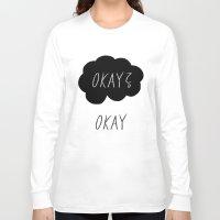okay Long Sleeve T-shirts featuring Okay? Okay by Lola