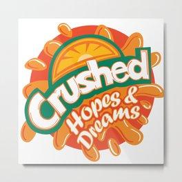 Crushed Hopes and Dreams Metal Print