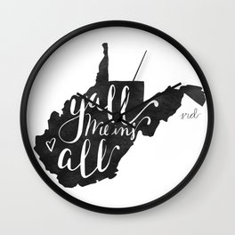 Y'all Means All West Virginia Wall Clock