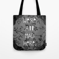 mad Tote Bags featuring Mad by Cactus And Fog