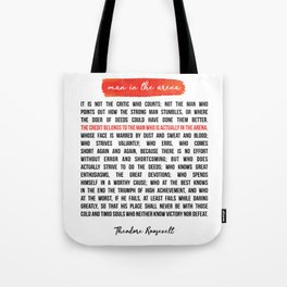 The Man in the Arena Theodore Roosevelt Daring Greatly Tote Bag