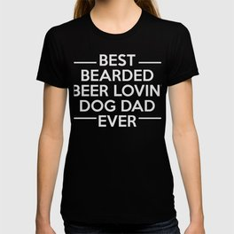 Bearded Beer Lovin Dog Dad Father's Day T-shirt