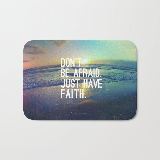 JUST HAVE FAITH Bath Mat