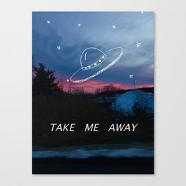 Take Me Away Canvas Print