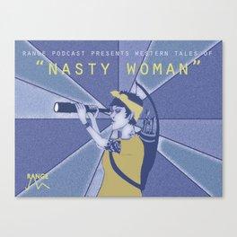 Nasty Woman Canvas Print