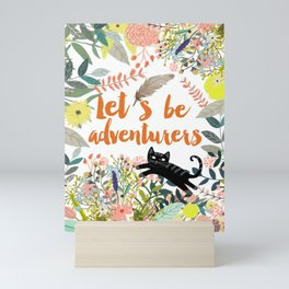 Let´s be adventurers Mini Art Print